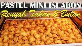 Video PASTEL KERING ISI ABON | Kriuk Renyah Tahan 2 Bulan MP3, 3GP, MP4, WEBM, AVI, FLV April 2019
