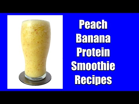 Peach smoothie recipes for weight loss. Healthy high protein powder drinks