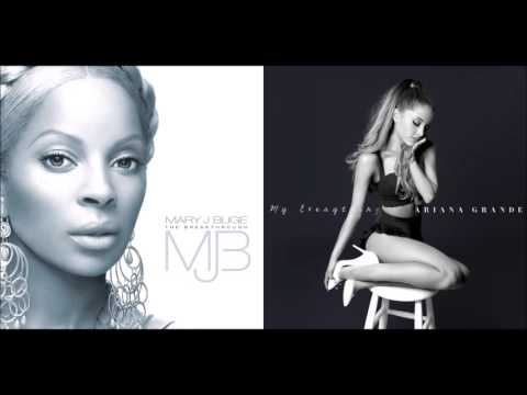 Be Without My Baby - Mary J. Blige Vs. Ariana Grande (Mashup)
