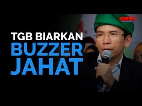 TGB Biarkan Buzzer Jahat