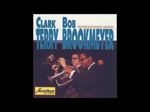 Clark Terry and Bob Brookmeyer – Power of Positive Swinging (Full Album)