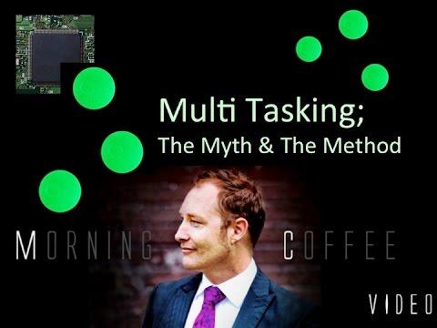 Behavioural Science: Multi Tasking - Myth & The Method