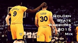 Golden State Warriors Mix 2015