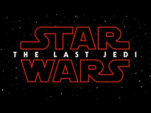 NEWS - Star Wars: Episode VIII title revealed (видео)