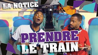 Video LA NOTICE - PRENDRE LE TRAIN MP3, 3GP, MP4, WEBM, AVI, FLV September 2017