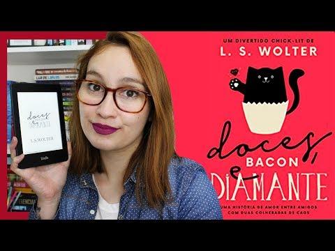 Doces, Bacon e Diamante (L. S. Wolter) | Resenhando Sonhos