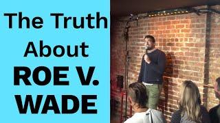 Dan Rosen Stand Up -  Roe V. Wade