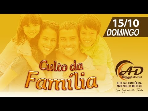 Culto da Família - 15/10/2017