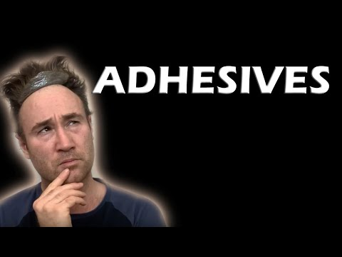 Let's talk about Adhesives