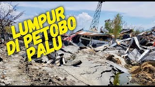 Video Lumpur di petobo - gempa dan tsunami palu MP3, 3GP, MP4, WEBM, AVI, FLV Mei 2019