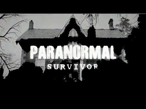 The Paranormal Survivor: Full Latest Documentary And Scary Haunting Video 2019