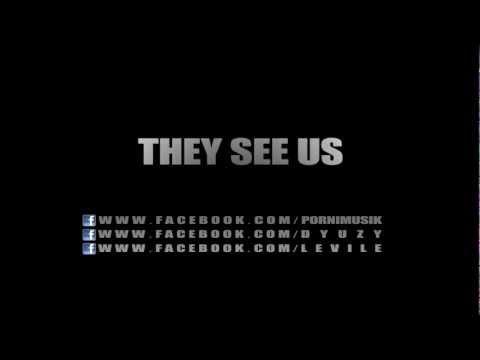 Porni feat. D-yuzy & Levile - They see us prod. by Porni