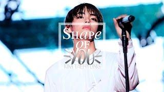 Taehyung | SHAPE OF YOU [fmv]