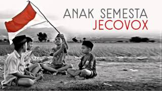 JECOVOX - ANAK SEMESTA