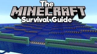 Guardian Farm, Pt. 1: The Setup • The Minecraft Survival Guide (Tutorial Lets Play) [Part 74]