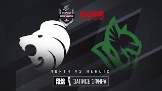 North vs Heroic - ELEAGUE Premier 2017 - map2 - de_ mirage [Crystalmay, sleepsomewhile]