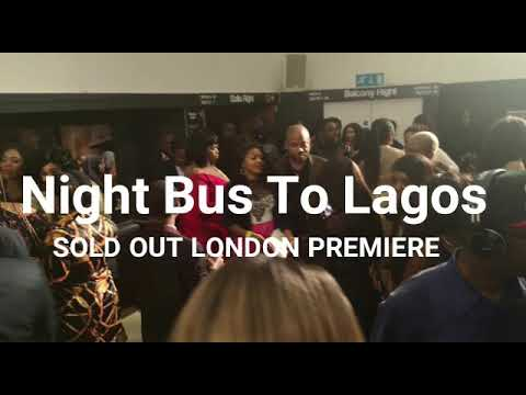 Night Bus To Lagos Highlights from London. Powered by Danny Promotional Media UK