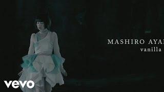 Mashiro Ayano - Vanilla Sky videoklipp