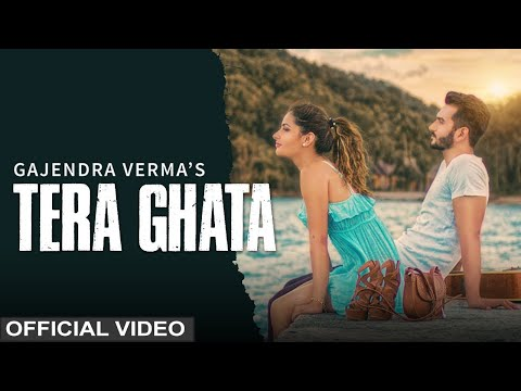 Tera Ghata Gajendra Verma Ft Karishma Sharma Vikram Singh Official Video