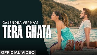 Video Tera Ghata | Gajendra Verma Ft. Karishma Sharma | Vikram Singh | Official Video MP3, 3GP, MP4, WEBM, AVI, FLV Oktober 2018
