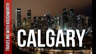 Calgary (AB) Canada  city photos gallery : Top things to do Calgary Alberta Canada | travel video tourism guide
