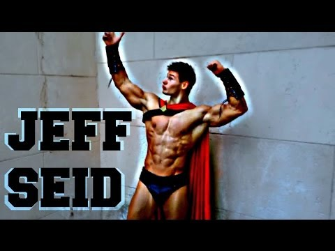 jeff seid - Jeff seid is my favourite fitness model/bodybuilder ! His body is my dream...