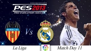 [TTB] PES 2013 Valencia Vs Real Madrid - Playthrough Commentary - Match Day 11 - Classic Madrid!