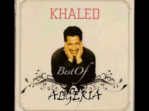 khaled - Great song by one of the most talented and prolific singers in Algeria today.