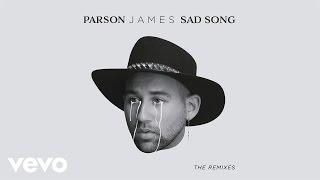 Parson James - Sad Song (Lash Remix) [Audio] ft. Maty Noyes