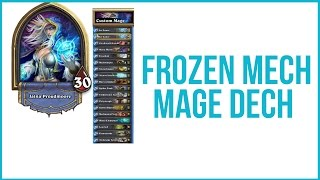 In this video I show off my new Frozen Mech Mage Deck that has been fairly successful in Ladder play.Let me know what your favorite new decks are to play since the release of GVG in the comment section below.Subscribe For More Here: http://goo.gl/vHdqj0Subscribe To My Main Channel Herehttp://goo.gl/HvGI4O----------------------------------------------------------------------------------FOLLOW ME ON TWITCHhttp://www.twitch.tv/technologyguruMY TWITTER: https://twitter.com/#!/TechGuru77MY FACEBOOK: http://www.facebook.com/pages/TechGur...MY GOOGLE+ https://plus.google.com/techguru77MY INSTAGRAM:http://instagram.com/dmporter17WEBSITES: http://www.premiumtechtips.comhttp://www.youtubecreatorshub.comLISTEN TO OUR PODCAST: http://goo.gl/6dnF54