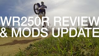 3. Yamaha WR250R 1-1/2 Year Review & Mods Update