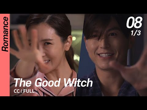 [CC/FULL] The Good Witch EP08 (1/3) | 착한마녀전