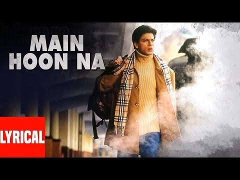 Main Hoon Na Title Track Lyrical Video | Sonu Nigam, Shreya Ghosal | Shahrukh Khan, Sushmita Sen