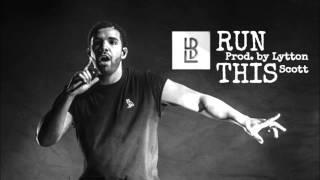 "Drake ""Run This"" [Know Yourself x OVO x Belly x Big Sean] type beat"
