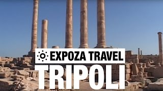 Tripoli Travel Video Guide