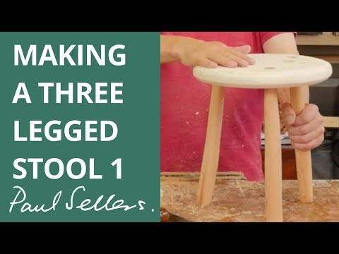 Making a Three Legged Stool 1 | Paul Sellers