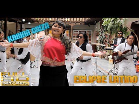KARINA CAIZA & ECLIPSE LATINO MOSAICO CHUCHA CARAJO D.R.A   ANAQUITOS PARA QUE   VIDEO OFICIAL