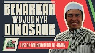 Video Ustaz Muhammad Al-Amin - Benarkah Wujudnya Dinosaur #alkahfiproduction MP3, 3GP, MP4, WEBM, AVI, FLV Februari 2019
