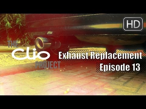 The Clio Project: Ep #13 - Exhaust Replacement (Loud BackBox)