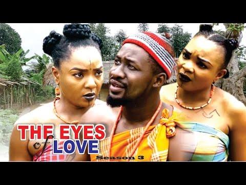 The Eyes Of Love Season 3  - 2016 Latest Nigerian Nollywood Movie
