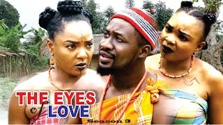 The Eyes Of Love Season 3 - Nollywood Movie