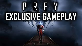 Prey - NEW Exclusive Gameplay (Private Bethesda Event)
