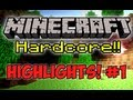 Minecraft Hardcore! - Highlights Part 1