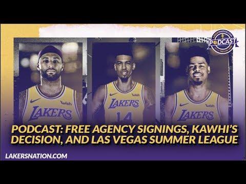 Video: Lakers Podcast: Lakers Free Agency Singings, Kawhi's Decision, & Las Vegas Summer League