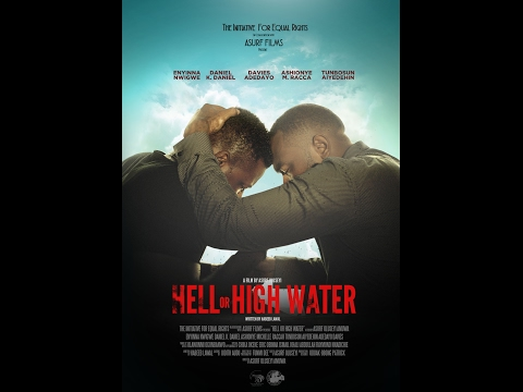 Hell or High Water - Short Film
