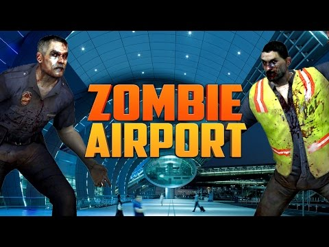 airport - The #1 source for Left 4 Dead 2, Call of Duty Zombies & other Scary games. We post new Custom Zombies videos every day, and enjoy playing other Zombie games. Whether you play on a PC, XBOX...