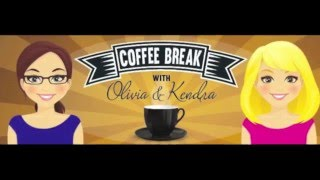 Coffee Break with Olivia and Kendra: K-Fell Joins Us