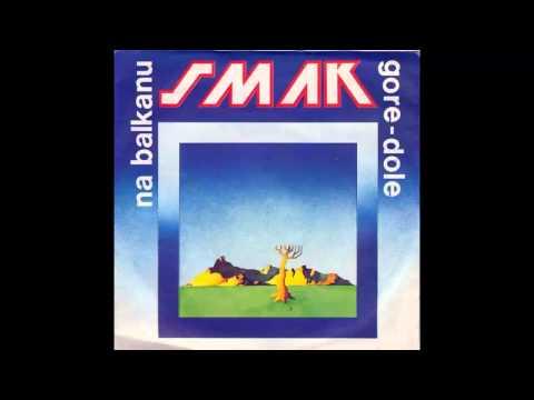 Smak - Na Balkanu - (Audio 1979) HD