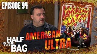 Video Half in the Bag Episode 94: American Ultra MP3, 3GP, MP4, WEBM, AVI, FLV Februari 2018