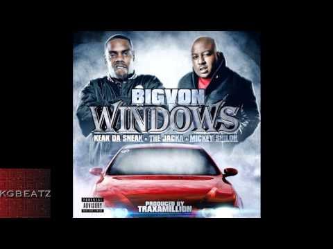 Big Von ft. Keak Da Sneak, The Jacka, Mickey Shiloh - Windows [Prod. By Traxamillion] [New 2014]